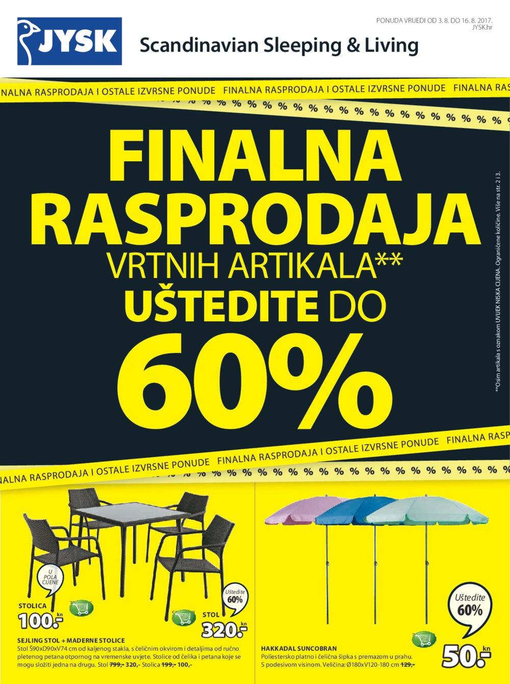 Jysk katalog Finalna rasprodaja vrtnih artikala od 03.08. do 16.08.2017.