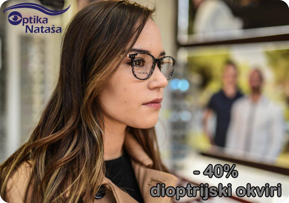 Optika Nataša letak -40% na dioptrijske okvire do 31.05.2019.