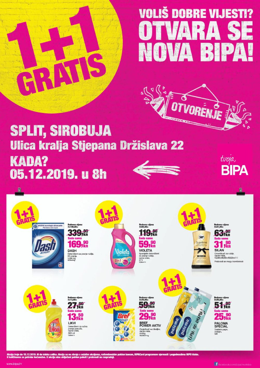 Bipa katalog Otvorenje Split 05.12.-15.12.2019.