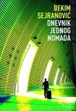 Knjiga Dnevnik jednog nomada, Bekim Sejranović
