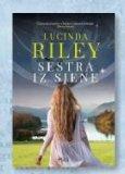 Knjiga Sestra iz sjene Lucinda Riley