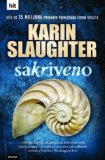 Karin Slaughter - Sakriveno