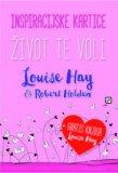 "Louise L. Hay i Robert Holden - Inspiracijske kartice ""Život te voli"""