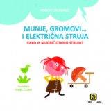 Robert Mlinarec, Vanda Čižmek (ilustracije) - Munje, gromovi i električna struja - kako je Mudrić otkrio struju?